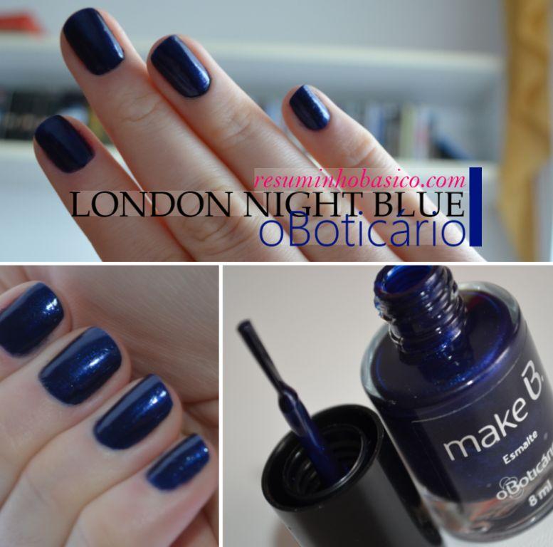 Esmalte London Night Blue   O Boticário Make B. Swatches!   esmalte boticario azul escuro london night blue   unhas esmaltes verdes azuis    swatches SPFW preço outono/inverno O Boticário Metálico inverno 2012 Hipoalergênico cintilantes azul marinho azul